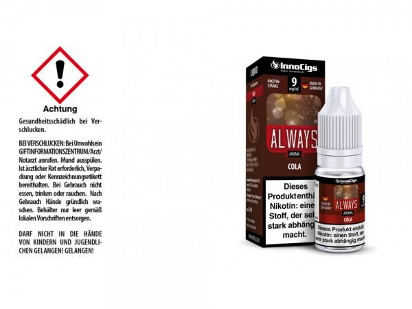Always Cola Aroma - Liquid für E-Zigaretten 9 mg/ml 10er Packung