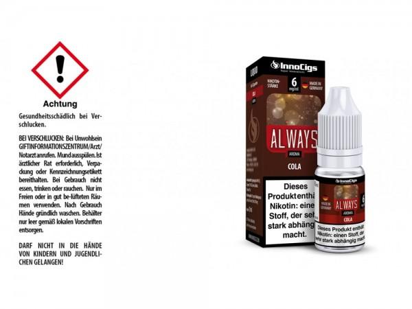 Always Cola Aroma - Liquid für E-Zigaretten 6 mg/ml 10er Packung