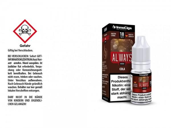 Always Cola Aroma - Liquid für E-Zigaretten 18 mg/ml 10er Packung