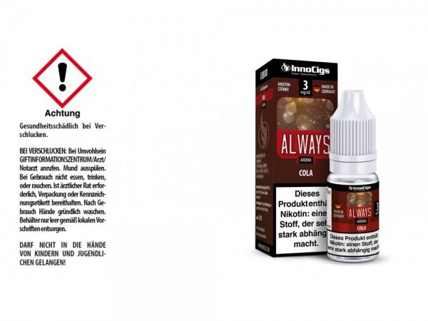 Always Cola Aroma - Liquid für E-Zigaretten 3 mg/ml 10er Packung