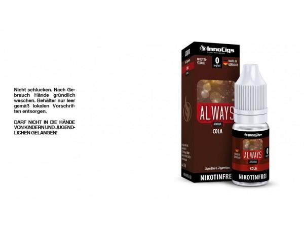 Always Cola Aroma - Liquid für E-Zigaretten 0 mg/ml 10er Packung